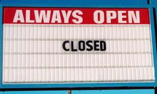 always-open Closed Sign